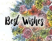 Best Wishes bouquet Greeting Illustration Art Card - blank inside- by Catherine Redgate