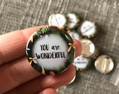 AWESOME WILD BOTANICS 32mm button badge - illustrated cute Catherine Redgate positivity motivate support mental health botanical love leafy