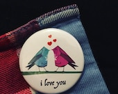 I Love You bird - 38mm button badge - valentine love birds - pin - heart - by Catherine Redgate