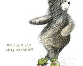 Roller Derby SKATING BEAR Keep Calm Greeting Card - blank inside- by Catherine Redgate