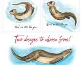 There's no otter like you... - 2 designs - Valentine's Day Card - blank inside- Catherine Redgate - anniversary