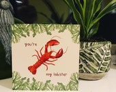 You're my Lobster Valentine's Day Card blank Catherine Redgate love couple gender seaweed fishing cute valentine red friends mate sea pun