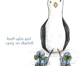Roller Derby SKATING SEAGULL Keep Calm Greeting Card - blank inside- by Catherine Redgate skate skater positive broken bird funny humour