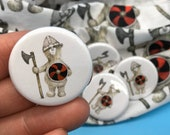VIKING WARRIOR bear - 32mm button badge - pin  - by Catherine Redgate - history brave journey shield protection