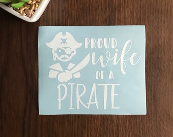 Proud Wife of a Pirate Car Decal