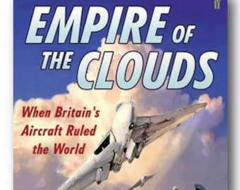 James Hamilton-Paterson - Empire of The Clouds (When Britain's Aircraft Ruled The World)