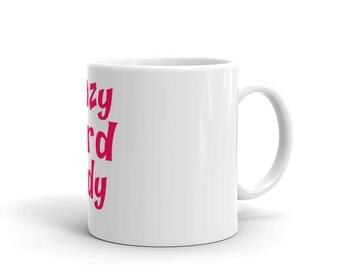 Crazy Bird Lady 11oz Novelty Mug