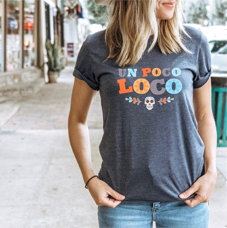 d28fab58e8 Coco Shirt Un Poco Loco Shirt Disneyland Shirts for | Etsy