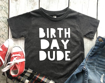 Birthday dude | Birthday dude shirt | Toddler birthday shirt | Birthday tshirt