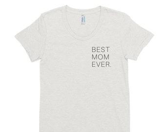Best Mom Ever Women's T-shirt