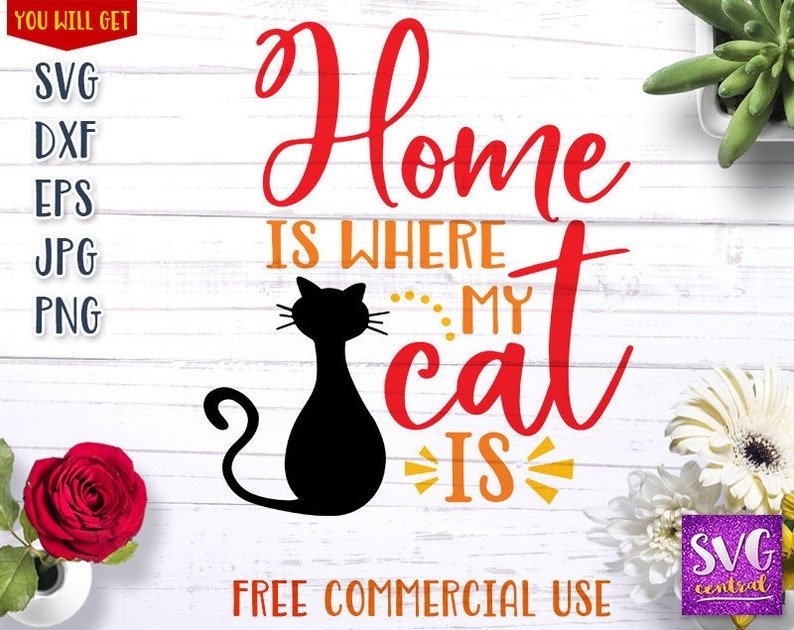 printable t shirt home svg cat cat svg cut file cat silhouette iron on transfer cutting file svg silhouette Home is where my cat is