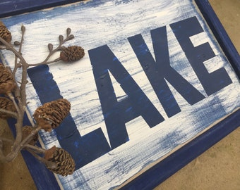 Lake sign on reclaimed wood. Rustic. Framed.