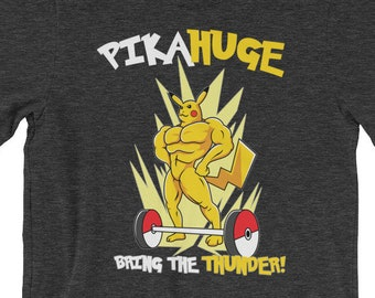 62a39050d Pikahuge Bring The Thunder Awesome Gym Training Parody Funny Poke Swole Men  Women FREE SHIPPING Short-Sleeve Unisex T-Shirt