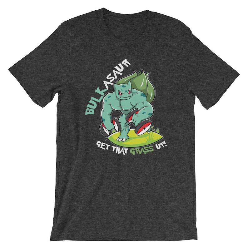 f00e359f Bulkasaur Get That Grass Up Parody Gym Training Swole Shirt   Etsy