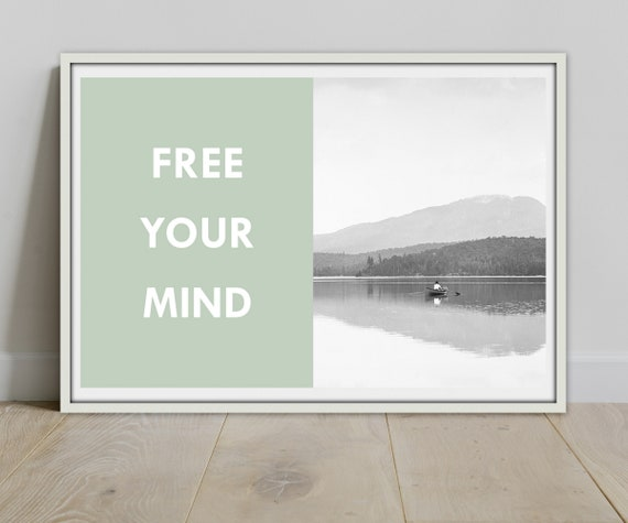 Free Your Mind Quote & Vintage Nature Photo - Instant Downloadable Prints  Poster High Resolution Digital Printable Quotes Wall Art