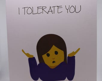 I Tolerate You Anniversary Card