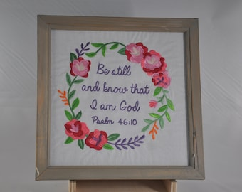 Be still and know that I am God Psalm 46:10