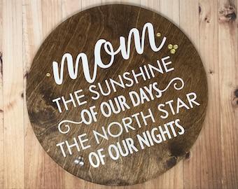 Mom - Mother's Day Gift - Wood Decor - Wall Decor - Rustic - Plaque - Handmade Decor - Sunshine - Home Decor - Decor Gift - North Star