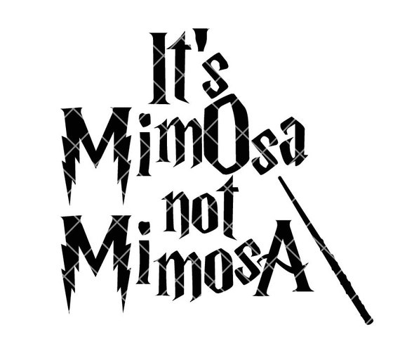 It S Mimosa Not Mimosa Cut File Ai Svg Dxf Vector Etsy