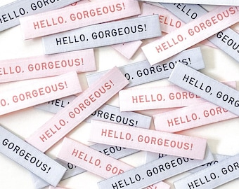 HELLO GORGEOUS Woven Labels 8 Pack - Labels By Kylie and The Machine