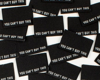 You Can't Buy This Woven Labels 8 Pack - Labels By Kylie and The Machine