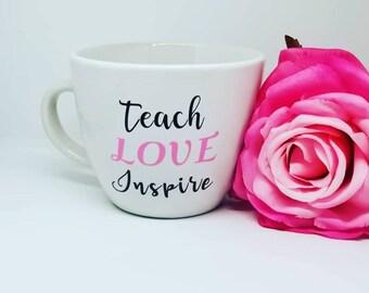 Coffee Mug - Teach Love Inspire