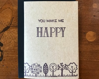 Blank Greeting Card - You Make Me Happy - A6 - Kraft Card Stock - Stamped - Black Envelope