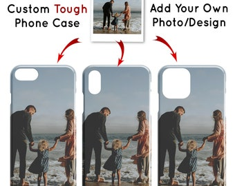 Custom Tough Phone Case, iPhone 12 11 Pro Max Mini X XS XR 8 7 Plus, Samsung Galaxy S20 S10 Ultra, Add Your Photo or Design, Glossy or Matte