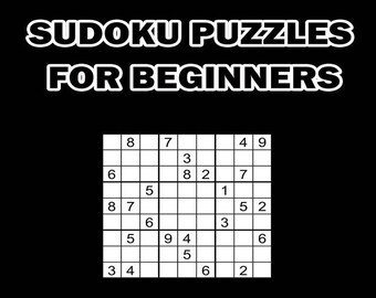 Digital Download 100 Printable Sudoku Puzzles For Beginners, Easy Logic Puzzles For Kids & Adults,  Large Print Activities Games + Answers