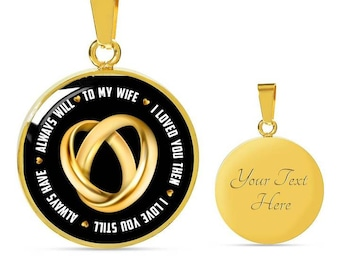 To My Wife Gift, I Love My Wife Necklace With Heartwarming Quote, Husband Wife Jewelry, Custom Text Engraving, Stainless Steel or 18K Gold