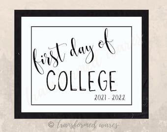 First Day of College 2021-2022   First Day of School Signs   Printable School Sign   Instant Download Signs