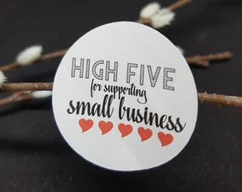 High Five for supporting Small Business - Round or Rectangle Envelope Seals - Stickers -Labels