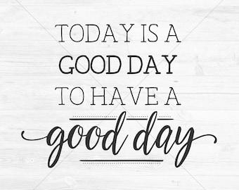 Good Day Svg Etsy