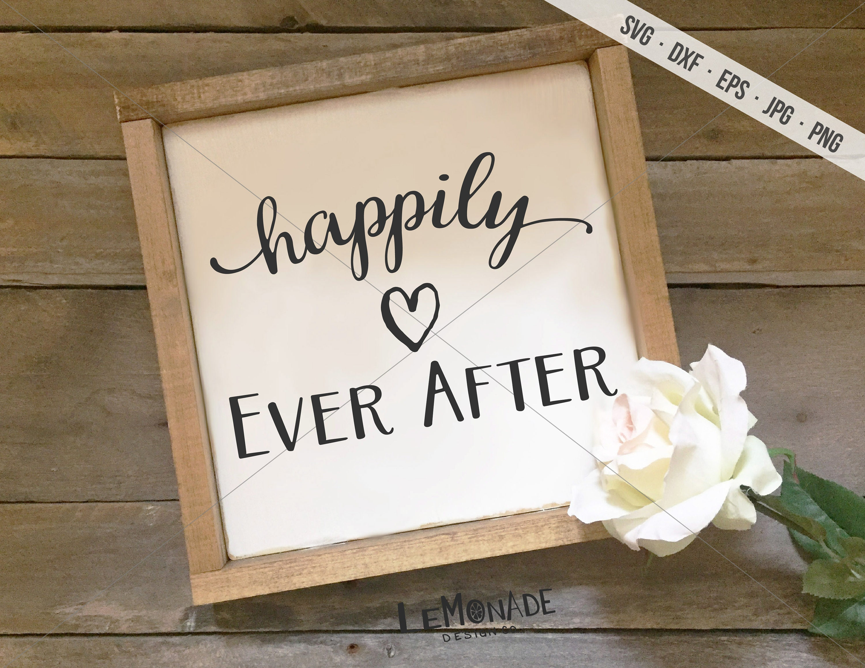 Happily Ever After Svg Cutting File Etsy