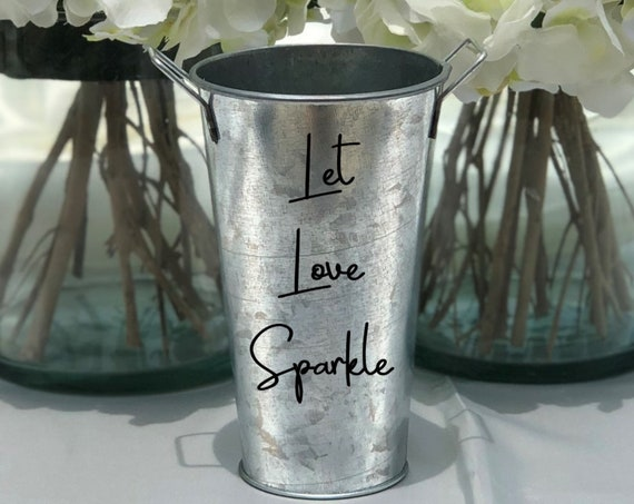 Sparklers Holder Tin Pail ~ Let Love Sparkle ~ Wedding Decor - Celebrations - Fourth of July - Choose Your Colors - Choose the Size