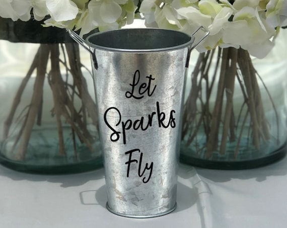 Sparklers Holder Tin Pail ~ Let Sparks Fly ~ Wedding Decor - Celebrations - Fourth of July - Choose Your Colors - Choose the Size
