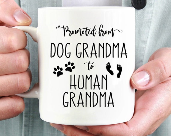 Promoted From Dog Grandma to Human Grandma Mug