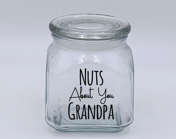 Nuts About You Grandpa Nut Jar ~ Made in USA ~ Glass
