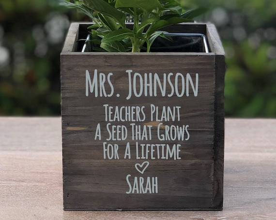 Personalized Teachers Plant a Seed Wood Planter Vase Box ~ Gift for Teacher  ~ Teacher Gift ~ Teacher ~ Mentor ~ Christmas Gift ~ School