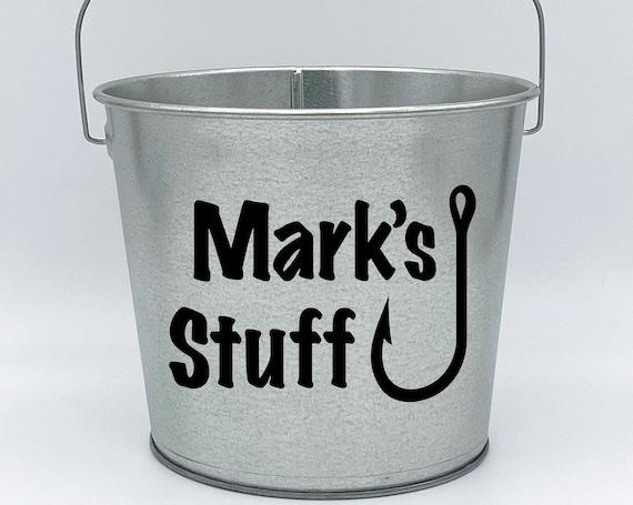 Personalized Stuff Name Pail ~ Bucket ~ Fish Hook