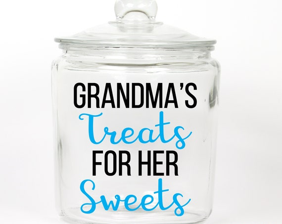 Grandma's Treats for her Sweets Cookie Jar ~ Treat Jar ~ Candy Jar ~ Mom ~ Grandma ~ Glass Cookie Jar