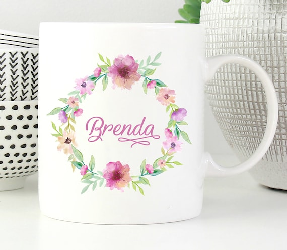 Floral Wreath Mug ~ Personalized ~ Custom Name Mug ~ Floral Mug ~ Bridesmaid Gift ~ Christmas Gift ~ Birthday Gift ~ Personalized Name