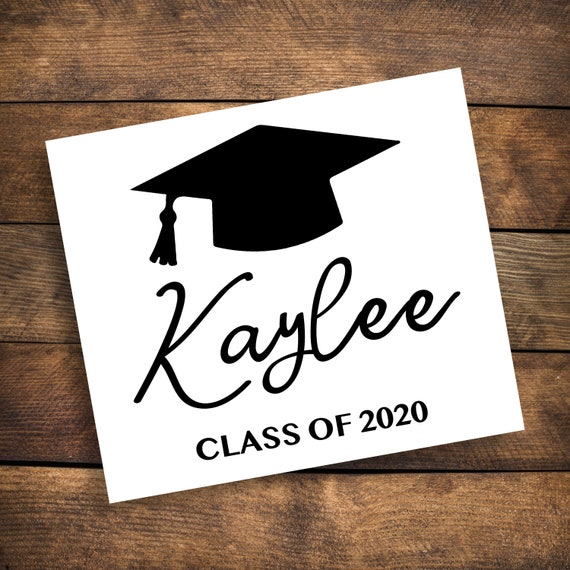 Personalized Graduation Decal ~ Choose Size & Color ~ Class of 2020 Decal ~ Class of 2021 Decal ~ Name Grad Decal ~ Class of Decal