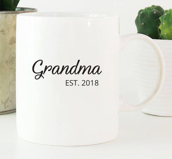 Established New Grandma Coffee Mug ~ Choose the Name and Year ~ Nana ~ New Grandma Gift ~ Gift for Mom ~ Est Grandmother ~ Grandma Tea Mug