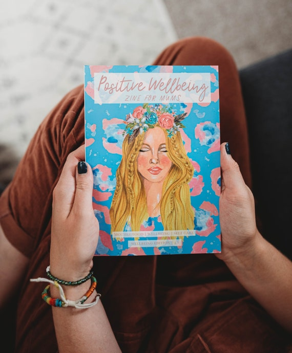 Positive Wellbeing Zine for Mums - Issue 9 - Positive Wellbeing - Zine - Magazine - Mums - Mummy - Gift for Mum - Mum Magazine - Wellbeing