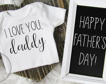 Fathers Day Onesie® / Daddy Onesie® / Fathers Day Gift  / New Dad / Happy Fathers Day / Gift For Dad / First Fathers Day / Fathers Day Baby