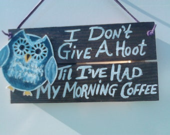 Owl Office Decor Unique Wood Coffee Slat Sign Donu0027t Give A Hoot Til
