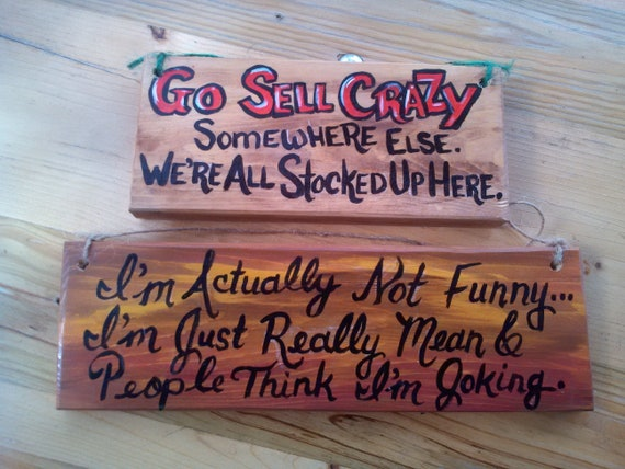 Crazy All Stocked up Funny Wood sign, Crazy Family Sayings Decor, Mean  People Joking Quote Cubicle Wall Art