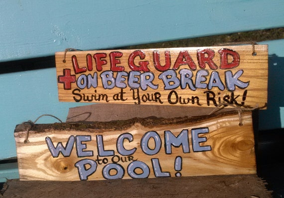 Welcome Pool Live Edge Wood Sign Warning Swim At Risk Lifeguard Sign Funny Swimming Pool Quotes Decor