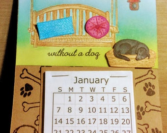 A House Is Not A Home Without A Dog 2018 Calendar Greeting Card